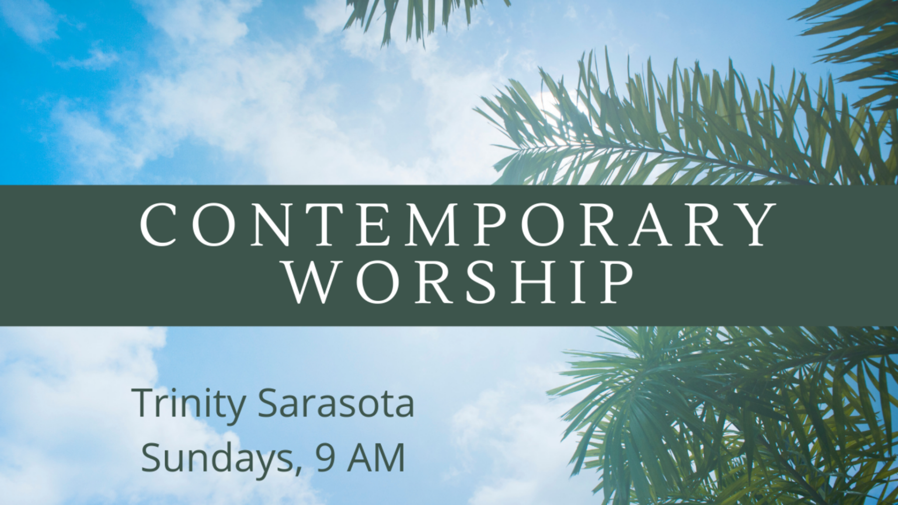 Contemporary Worship In-Person and Online